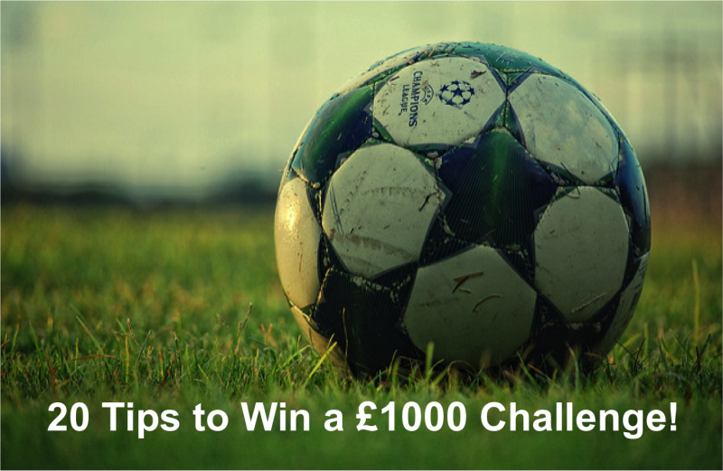 20 Tips to Win a £1000 Betting Challenge