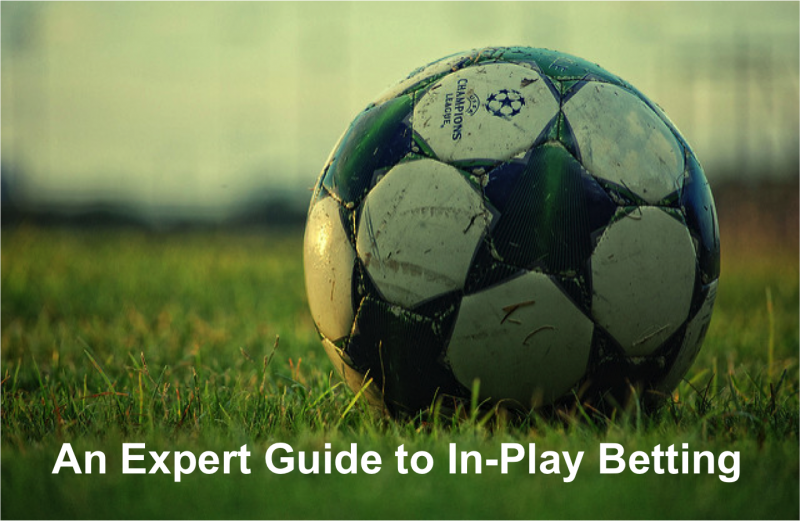 An Expert Guide to In-Play Betting
