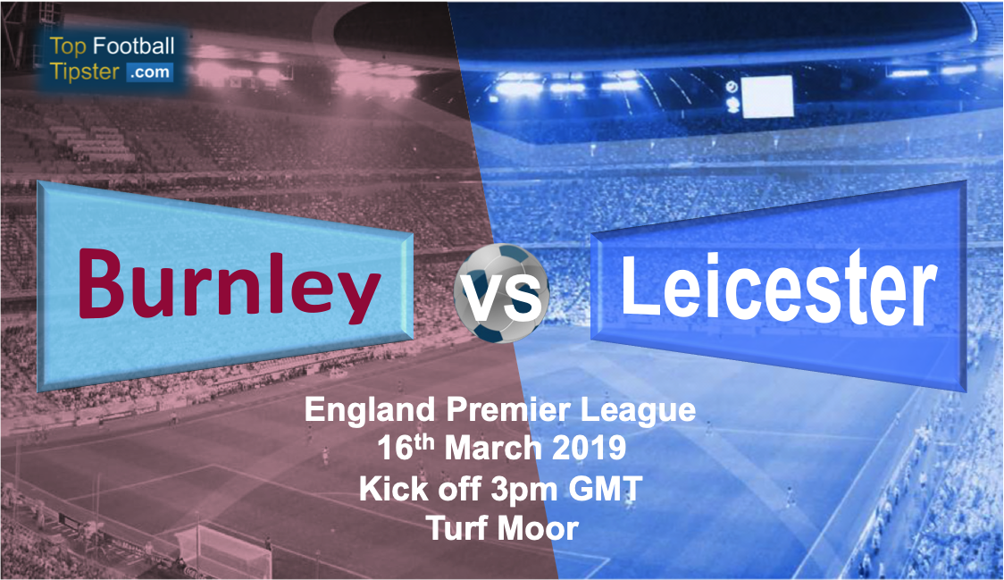 Burnley vs Leicester: Preview and Prediction
