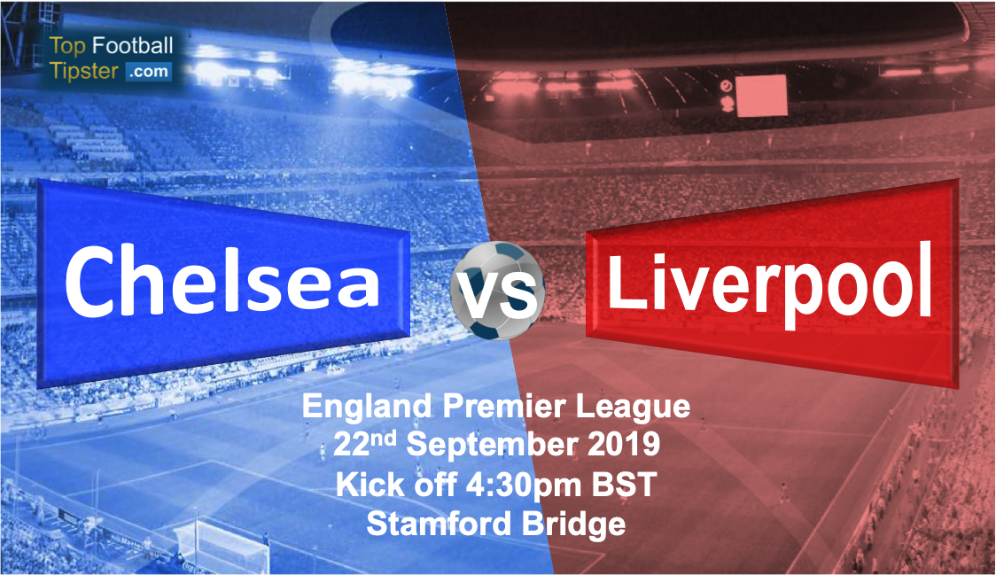 Chelsea vs Liverpool: Preview and Prediction