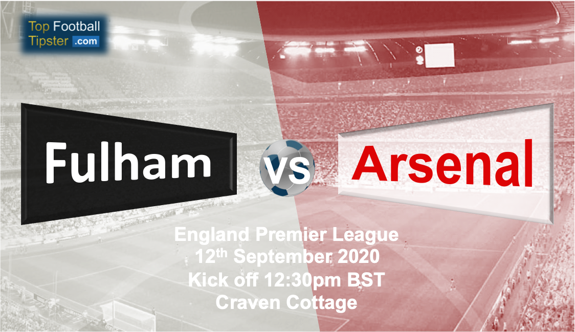 Fulham vs Arsenal: Preview and Prediction