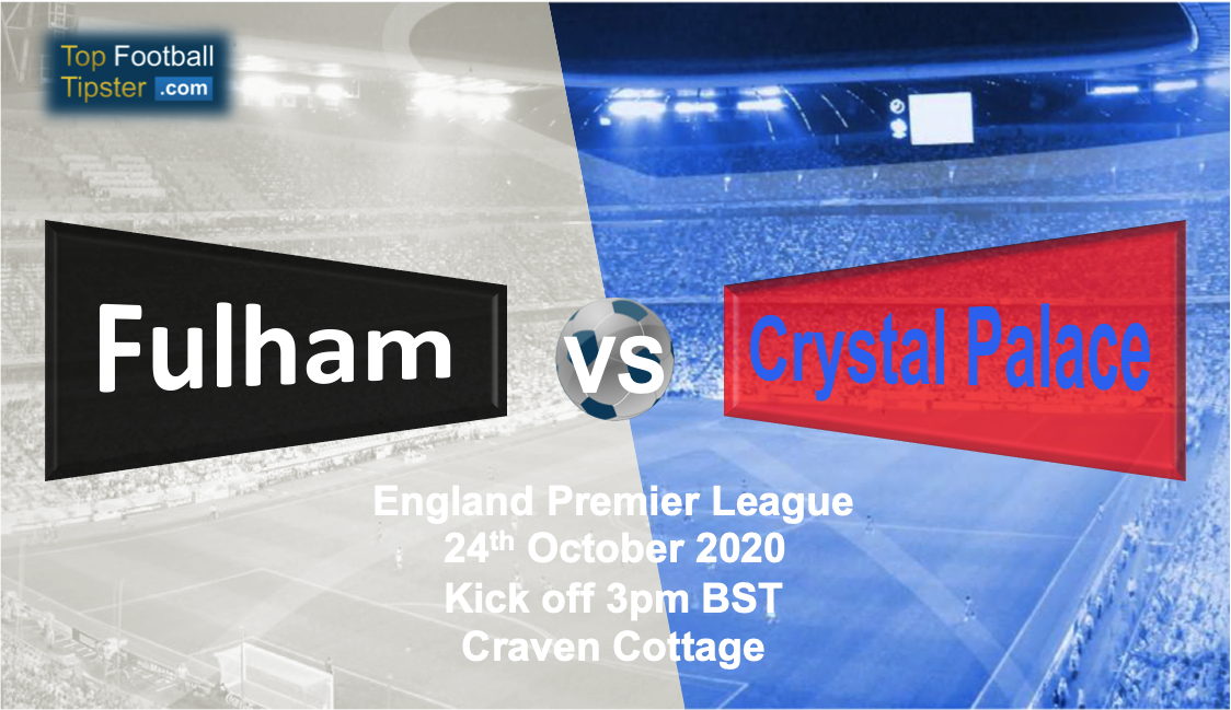 Fulham vs Crystal Palace: Preview and Prediction