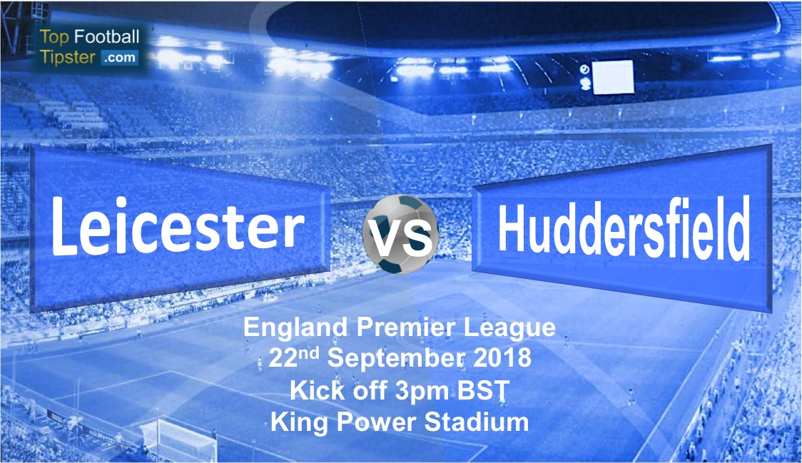 Leicester vs Huddersfield: Preview and Prediction