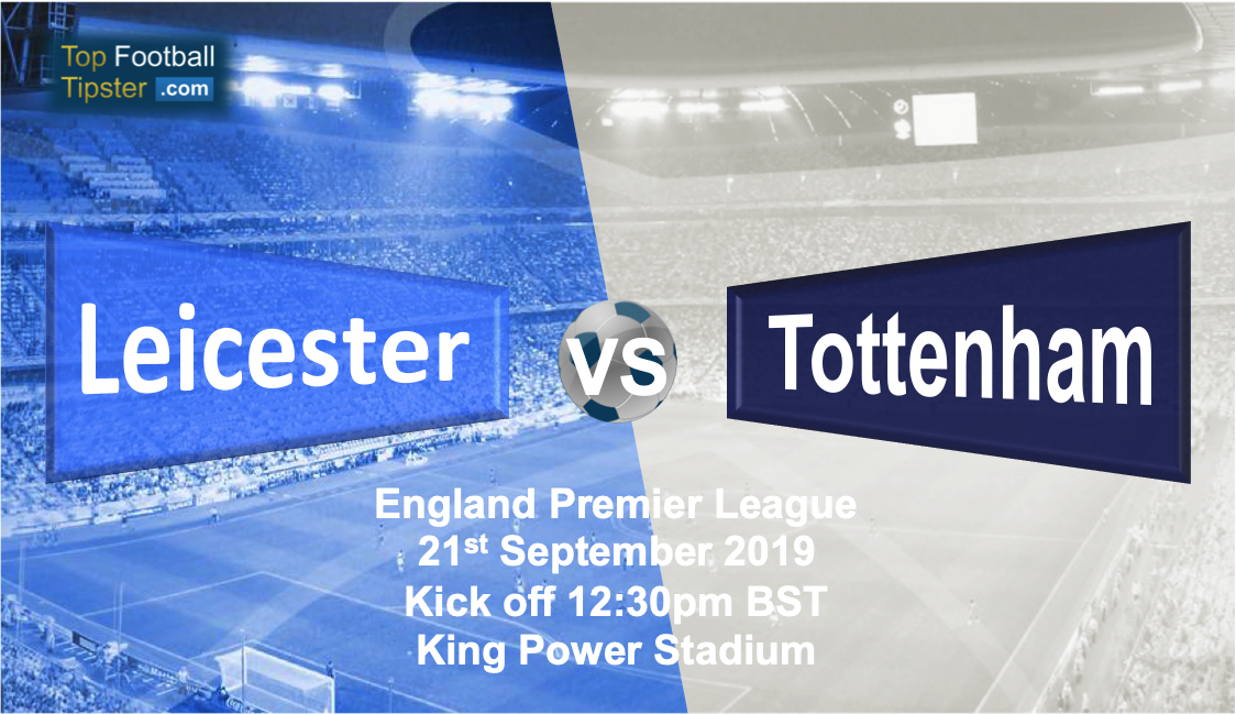 Leicester vs Tottenham: Preview and Prediction
