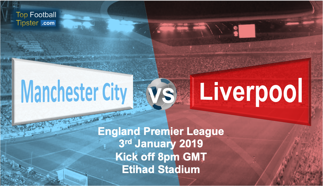 Man City vs Liverpool: Preview and Prediction