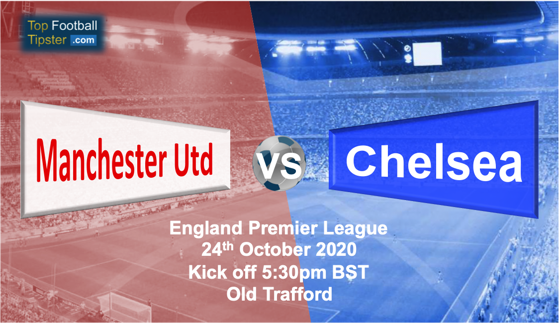 Man Utd vs Chelsea: Preview and Prediction
