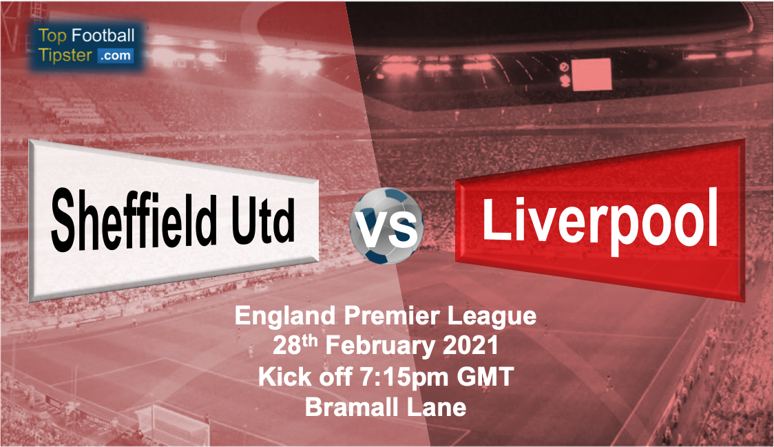 Sheffield Utd vs Liverpool: Preview and Prediction