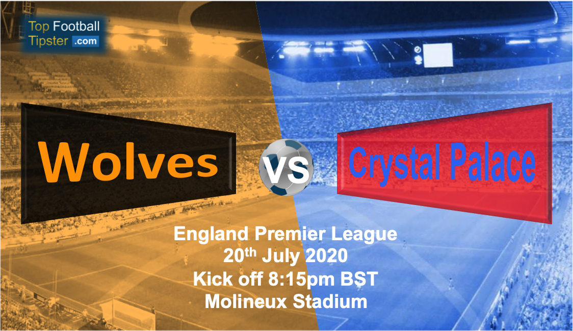 Wolves Vs Crystal Palace Preview Prediction 20 July 20 Top Football Tipster