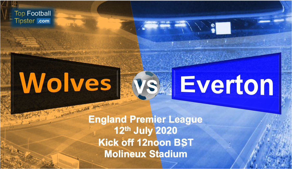 Wolves vs Everton: Preview & Prediction 12 July 20   Top ...